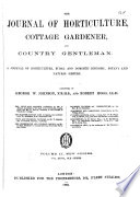The Journal of Horticulture  Cottage Gardener  Country Gentleman Book PDF