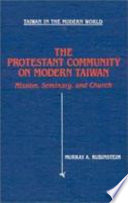 The Protestant Community on Modern Taiwan