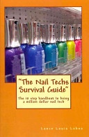 The Nail Techs Survival Guide