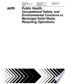 Public Health  Occupational Safety and Environmental Concerns in Municipal Solid Waste Recycling Operations Book