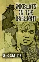 Inkblots in the Gaslight ebook