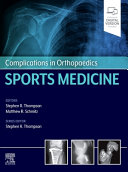 Complications in Orthopaedics  Sports Medicine