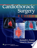Cardiothoracic Surgery Review