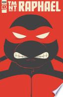 Teenage Mutant Ninja Turtles  Best of Raphael Book PDF