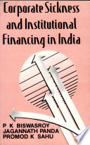 Corporate Sickness and Institutional Financing in India