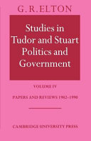 Studies in Tudor and Stuart Politics and Government: Volume 4, Papers and Reviews 1982-1990