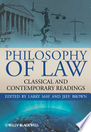 Philosophy of Law  : Classic and Contemporary Readings