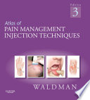Atlas Of Pain Management Injection Techniques E Book Book PDF