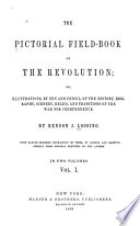 The Pictorial Field book of the Revolution Book PDF