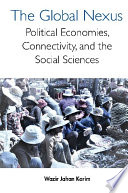 Global Nexus  The  Political Economies  Connectivity  And The Social Sciences