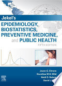 Jekel s Epidemiology  Biostatistics and Preventive Medicine E Book