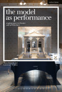 The Model as Performance