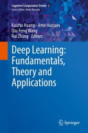 Deep Learning  Fundamentals  Theory and Applications
