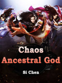 Chaos Ancestral God