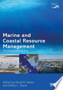 Marine and Coastal Resource Management  : Principles and Practice