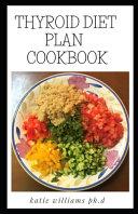 Thyroid Diet Plan Cookbook