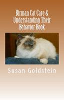 Birman Cat Care   Understanding Their Behavior Book