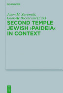"Second Temple Jewish ""Paideia"" in Context"