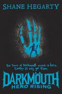 Darkmouth #4: Hero Rising Pdf/ePub eBook