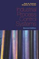 Industrial Process Control Systems, Second Edition