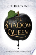 """""""The Shadow Queen"""" by CJ Redwine"""