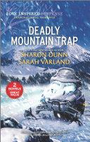 Deadly Mountain Trap