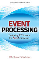 Event Processing  Designing IT Systems for Agile Companies