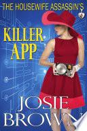 The Housewife Assassin s Killer App