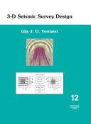 3 D Seismic Survey Design