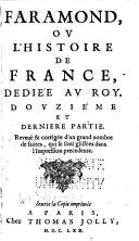 Faramond, ou L'histoire de France, dediée au roy ...
