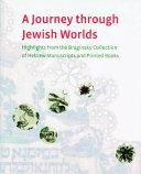 A Journey Through Jewish Worlds Book PDF