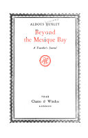 The Collected Works of Aldous Huxley: Beyond the Mexique Bay