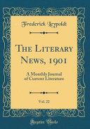 The Literary News  1901  Vol  22