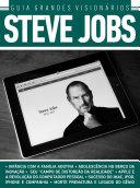 Guia Grandes Visionários Ed 02 Steve Jobs