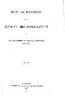 Report and Transactions of the Devonshire Association for the Advancement of Science  Literature  and Art