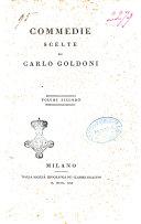 Commedie scelte di Carlo Goldoni. Volume primo [-quarto]