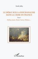 Le débat sur la psychanalyse dans la crise en France (Tome 1) [Pdf/ePub] eBook