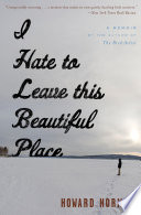 I Hate to Leave This Beautiful Place Book PDF
