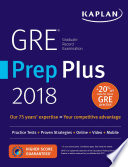 GRE Prep Plus 2018  : Practice Tests + Proven Strategies + Online + Video + Mobile