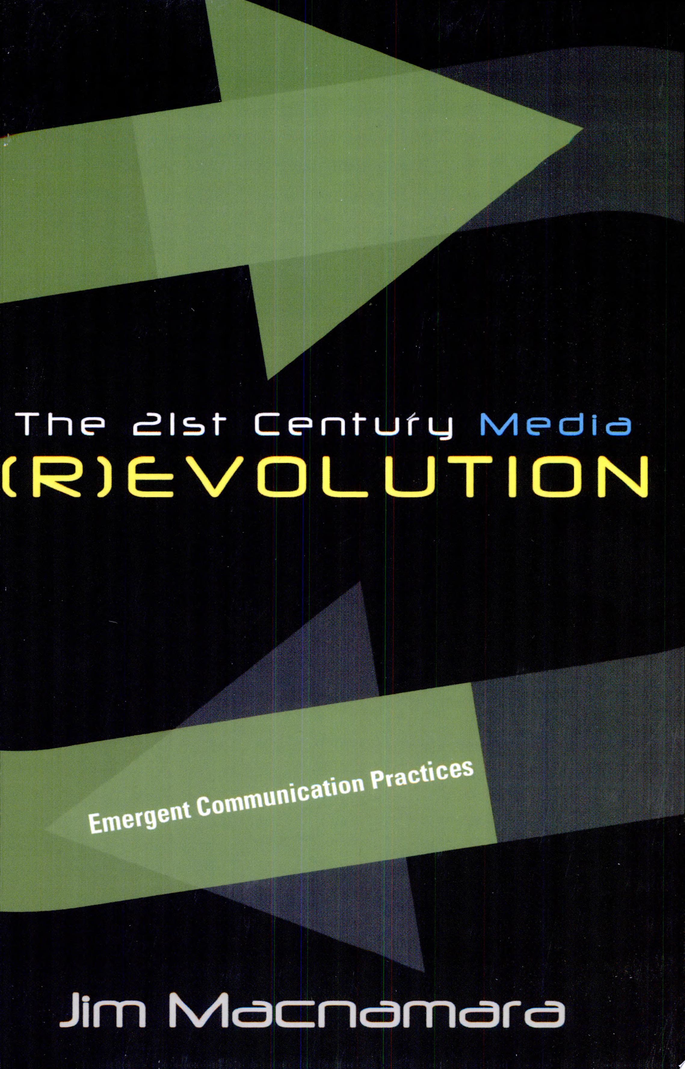 The 21st Century Media  r evolution