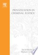 Privatization of Criminal Justice