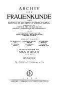Archiv für Frauenkunde und Konstitutionsforschung...