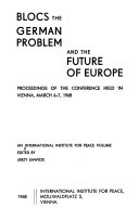 Blocs  the German Problem and the Future of Europe