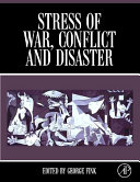 Stress of War  Conflict and Disaster