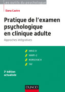 Pratique de l'examen psychologique en clinique adulte - 3e éd.