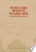 The Belt & Road Initiative in the Global Arena