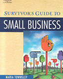 Survivor s Guide to Small Business