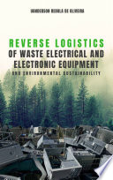 Reverse logistics of waste electrical and electronic equipment and environmental sustainability