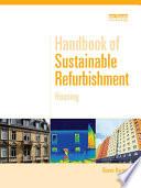 Handbook of Sustainable Refurbishment  Housing