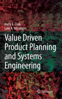 Value Driven Product Planning and Systems Engineering